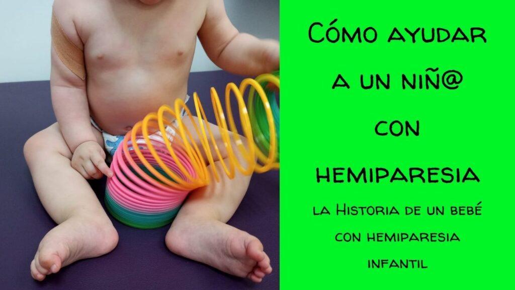 como-ayudar-a-un-niño con hemiparesia-atención-temprana