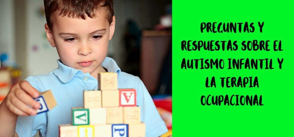 autismo infantil y terapia ocupacional