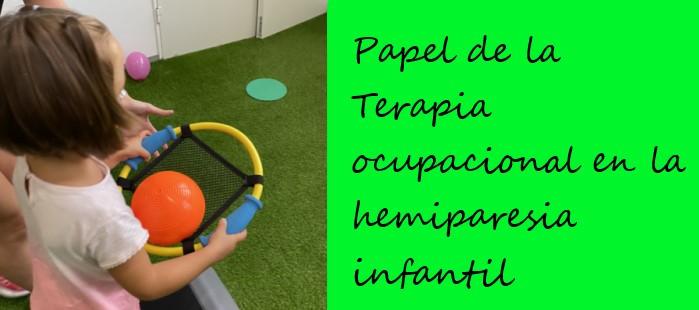 terapia ocupacional hemiparesia infantil